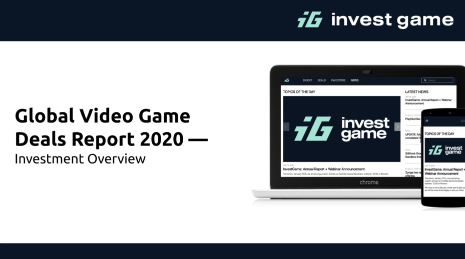 Global Video Game Deals Report 2020 — Investment Overview